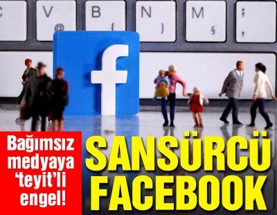 Facebook sansür merkezi oldu
